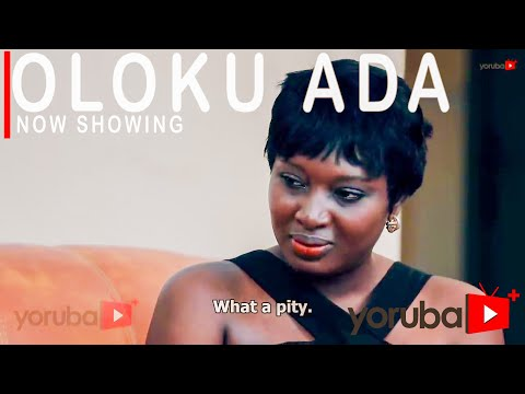 Oloku Ada Latest Yoruba Movie 2021 Download