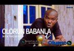 Olorun Babanla Latest Yoruba Movie 2021 Download