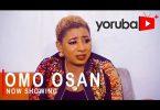 Omo Osan Latest Yoruba Movie 2021 Download