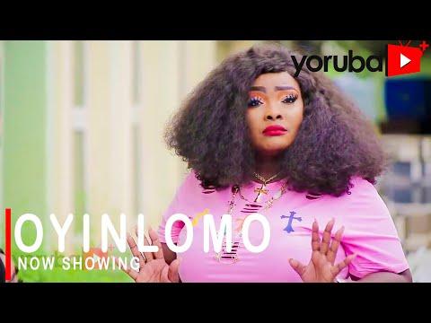 Oyinlomo Latest Yoruba Movie 2021 Download
