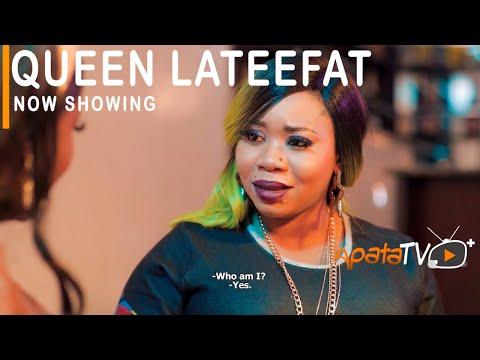Queen Lateefat Latest Yoruba Movie 2021 Download