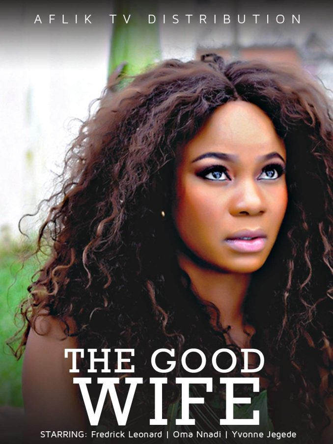 The Good Wife Nollywood | Movie Download