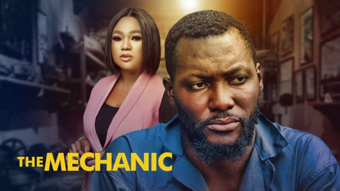 The Mechanic (2021) Nollywood   Movie Download