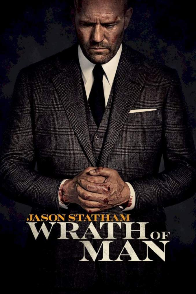 Wrath of Man (2021) Hollywood Movie
