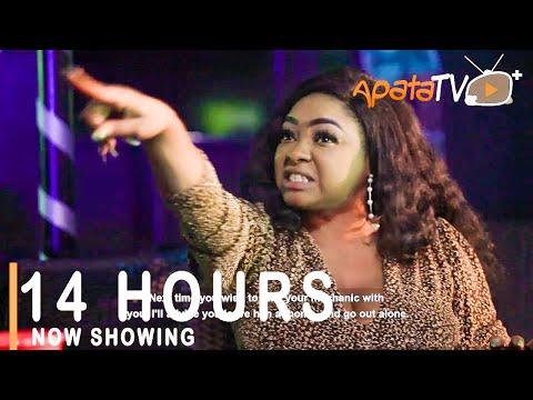 14 Hours Latest Yoruba Movie 2021 Download
