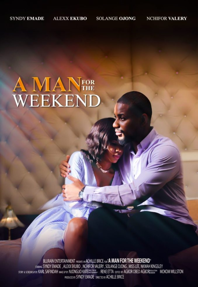 DOWNLOAD A Man For The Week End   Nollywood Movie