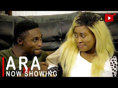 Ara Latest Yoruba Movie 2021