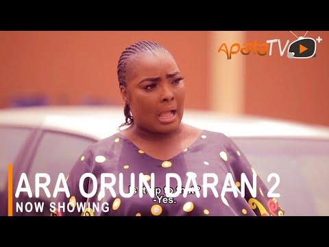 Ara Orun Daran Part 2 Latest Yoruba Movie 2021