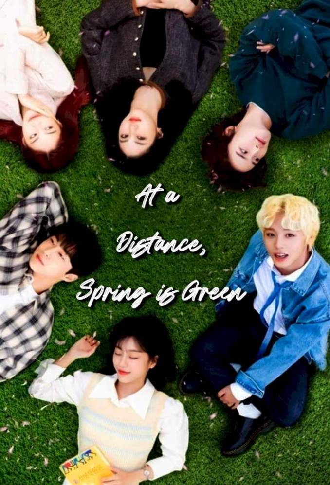 At a Distance, Spring is Green Season 1 Episode 1 (Korean Drama)