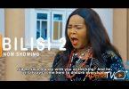 Bilisi Part 2 Latest Yoruba Movie 2021