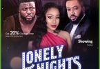 DOWNLOAD Lonely Nights   Nollywood Movie