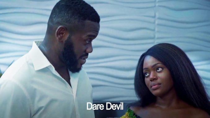Dare Devil | Nollywood Movie