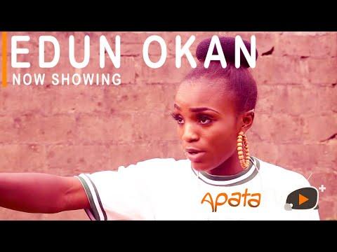 Edun Okan Latest Yoruba Movie 2021