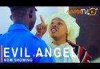 Evil Angel Latest Yoruba Movie 2021 Download