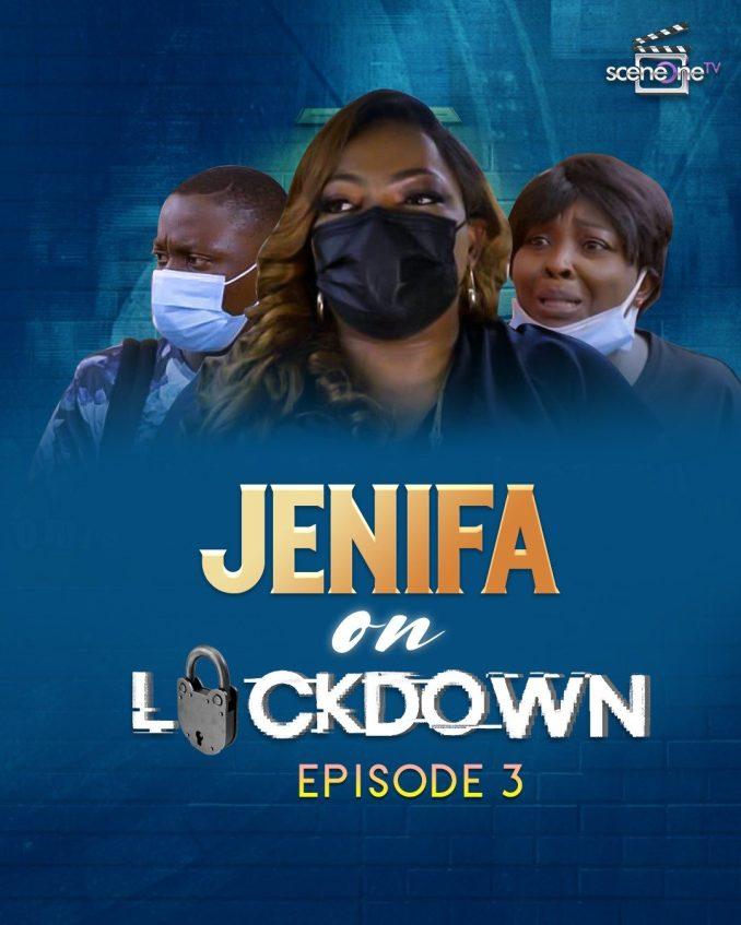 Jenifa On Lockdown Season 1 Episode 3