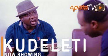 Kudeleti Latest Yoruba Movie 2021 Download
