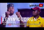 DOWNLOAD Leyin Olorun Latest Yoruba Movie 2021