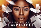 Nightmare Employee   Nollywood Movie