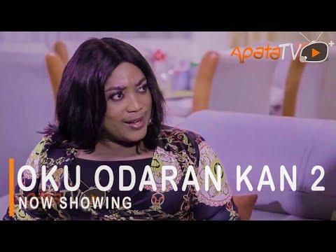 Oku Odaran Kan Part 2 Latest Yoruba Movie 2021