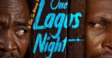 One Lagos Night   Nollywood Movie