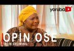 Opin Ose Latest Yoruba Movie 2021