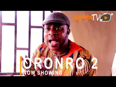 Oronro Part 2 Latest Yoruba Movie 2021