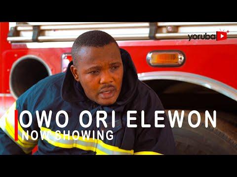 Owo Ori Elewon 2021 Latest Yoruba Movie