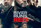 River Runs Red (2018)   Hollywood Movie
