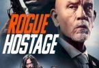 Rogue Hostage (2021) | Hollywood Movie
