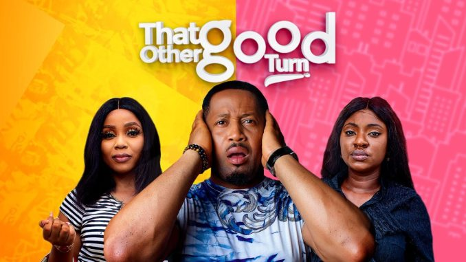 That Other Good Turn | Nollywood Movie