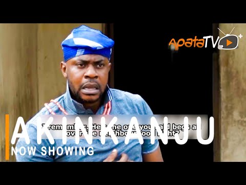 Akinkanju Latest Yoruba Movie 2021 Download