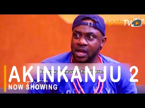 Akinkanju Part 2 Latest Yoruba Movie 2021 Download