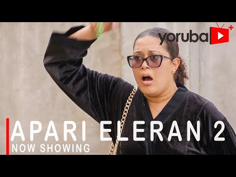 Apari Eleran Part 2 Latest Yoruba Movie 2021 Download