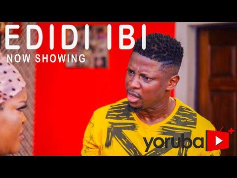 Edidi Ibi Latest Yoruba Movie 2021 DOWNLOAD