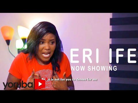 Eri Ife Latest Yoruba Movie 2021 DOWNLOAD