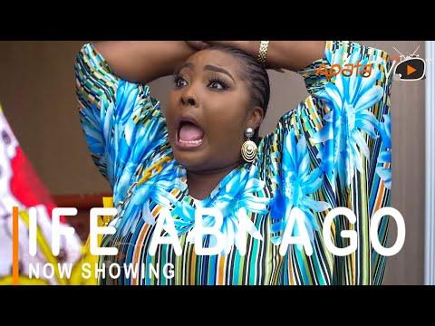 Ife Abi Ago Latest Yoruba Movie 2021 Download