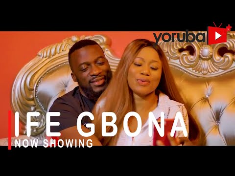 Ife Gbona Latest Yoruba Movie 2021 Download