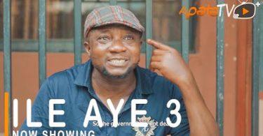 Ile Aye Part 3 Latest Yoruba Movie 2021