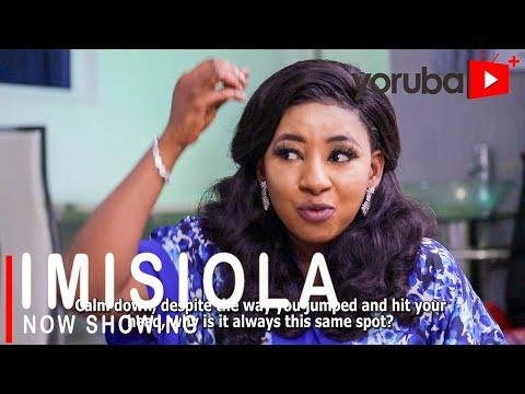 Imisiola Latest Yoruba Movie 2021