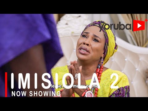 Imisiola Part 2 Latest Yoruba Movie 2021 DOWNLOAD