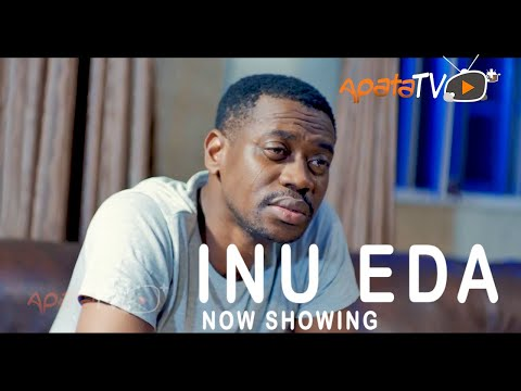 Inu Eda Latest Yoruba Movie 2021