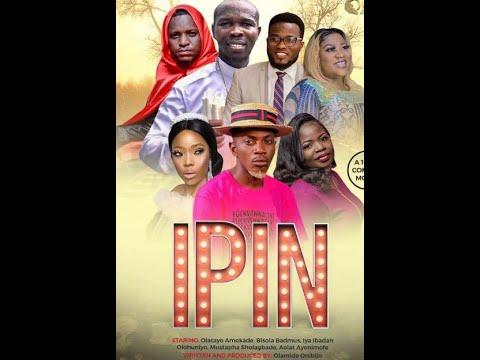 Ipin latest Yoruba movie 2021 Download
