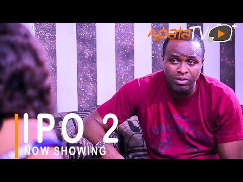 Ipo Part 2 (Position) Latest Yoruba Movie 2021