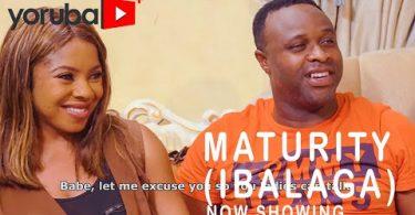 Maturity (Ibalaga) Latest Yoruba Movie 2021 DOWNLOAD