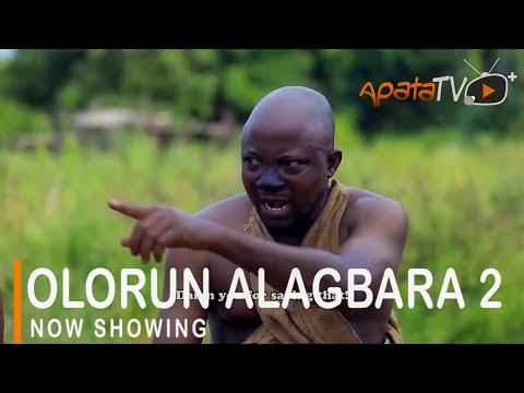 Olorun Alagbara Part 2 Latest Yoruba Movie 2021 Download