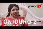 Oniduro Part 2 Latest Yoruba Movie 2021
