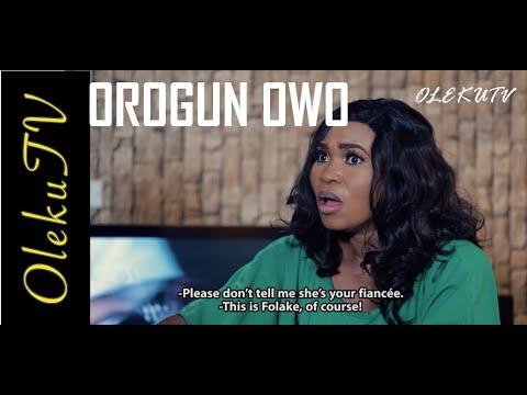 Orogun Owo 2021 Latest Yoruba Movie