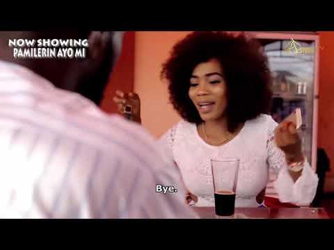 Pamilerin Ayo Mi Latest Yoruba Movie 2021
