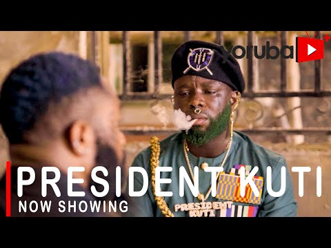 President Kuti Part 1 Latest Yoruba Movie 2021 DOWNLOAD