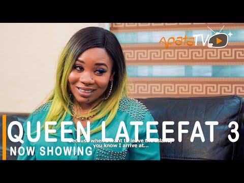 Queen Lateefat Part 3 Latest Yoruba Movie 2021